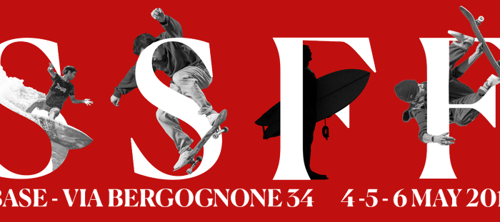 SSFF 2018 – Skate e Surf Film Festival Milano