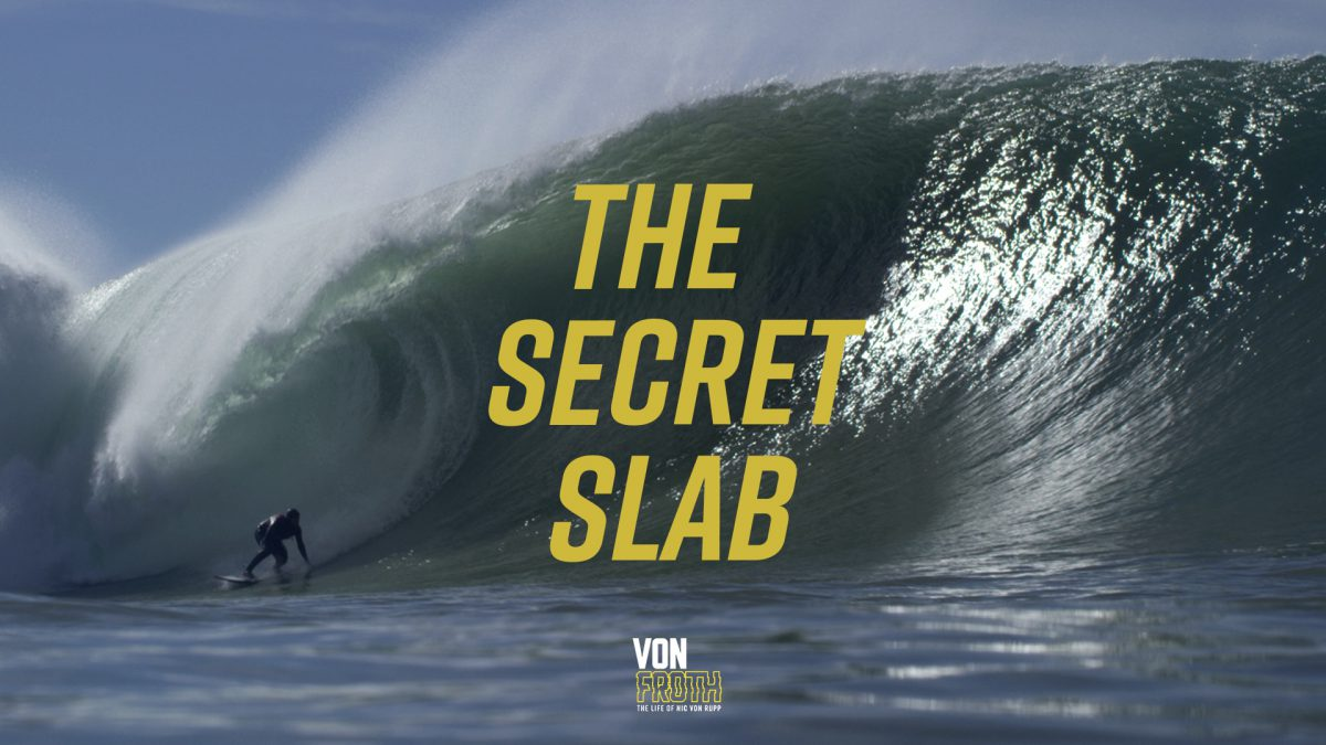 THE SECRET SLAB – NIC VON RUPP
