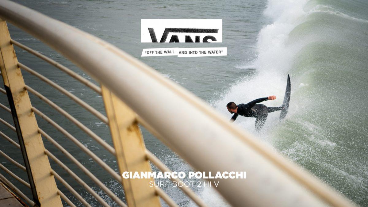 Vans Surf Boot 2 Hi V 5mm – Gianmarco Pollacchi