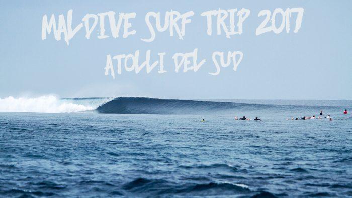 MALDIVE SURF TRIP 2017